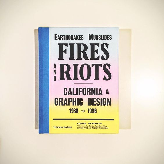 """as119: """" Such a lovely book. Louise Sandhaus: Earthquakes, Mudslides, Fires And Riots – California & Graphic Design 1936 – 1986 🙌😍 http://ift.tt/1nyJYxv """""""