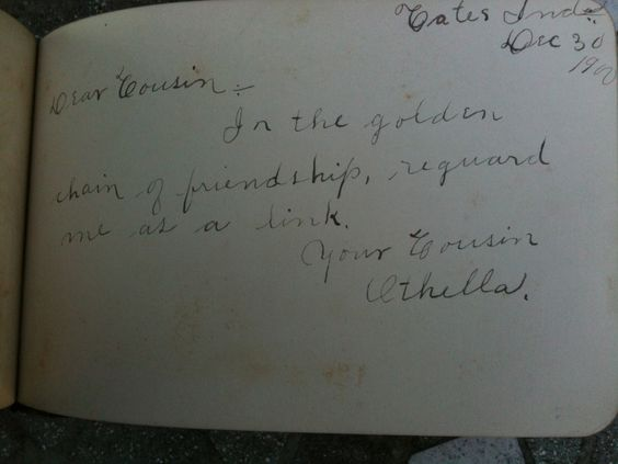 """The page reads, """"In the golden chain of friendship reguard me as a link""""  ~Dec. 30, 1900"""
