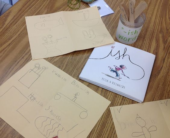 Ish, a book about loosening up the creative spirit by Peter H. Reynolds and art activity.