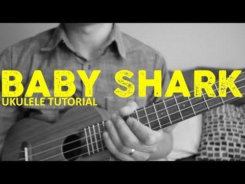 Baby Shark Pinkfong Easy Ukulele Tutorial Chords How To Play Youtube Ukulele Tutorial Ukulele Ukulele Lesson