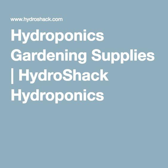 Hydroponics Gardening Supplies HydroShack Hydroponics Growing