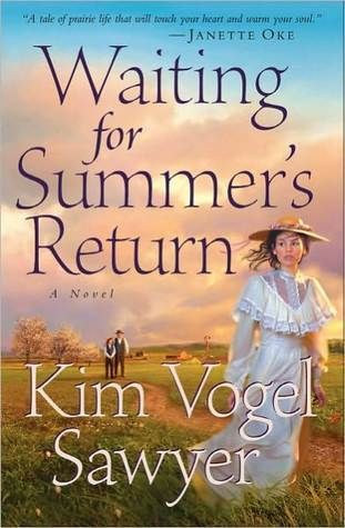 Waiting for Summer's Return by Kim Vogel Sawyer ~(Heart of the Prairie Book #1