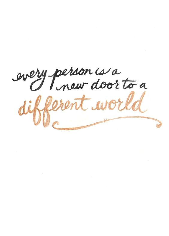every person is a new door to a different world, it would be interesting to write short stories about the meeting of a new person as this metaphor