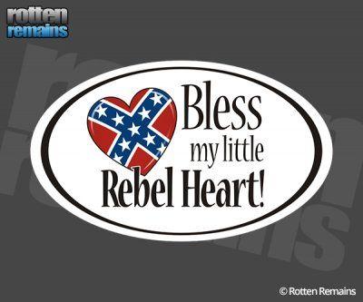 Bless my Little Rebel Heart Sticker Decal