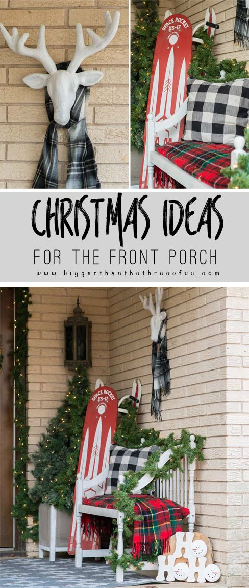 Decorating Your Front Porch For Christmas Christmas Porch Decor Outdoor Christmas Christmas Decorations Diy Outdoor