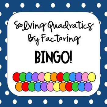 Worksheets Solving Quadratic Equations By Factoring Worksheet quadratic equations solve by factoring bingo kid and solving includes game student worksheet to show work