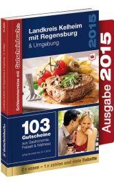 Gutscheinbuch Kelheim mit Regensburg & Umgebung