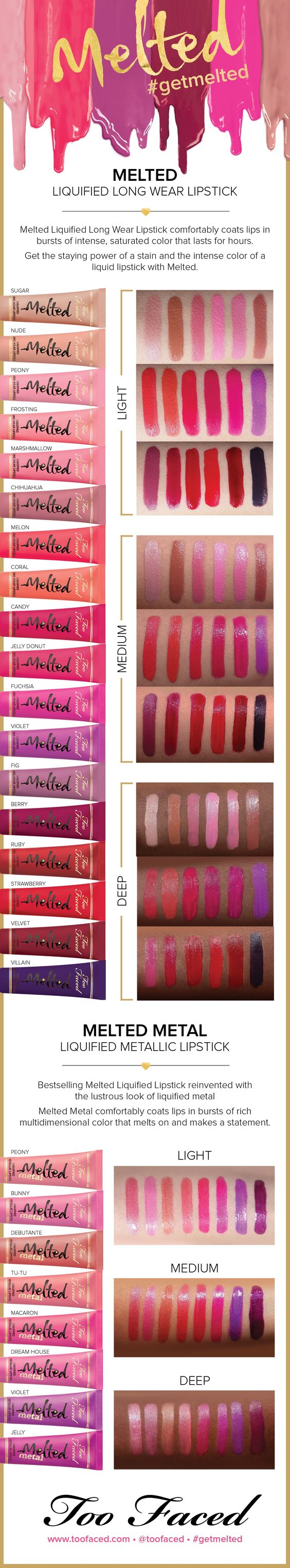 ALLl the Too Faced Melted Swatches, NOT including the NEW Chocolate series!- Get the staying power of a stain and the intense color of a liquid lipstick in one long-wear formula. #toofaced