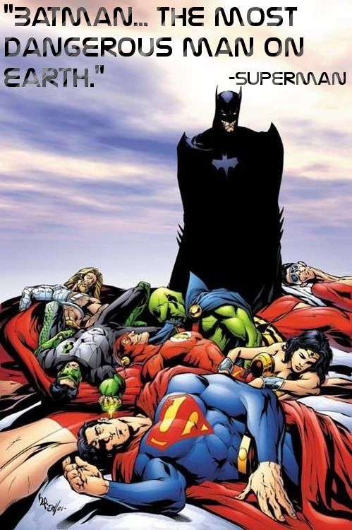 """""""from the JLA tower of babel storyline. don't nerf batman- he's the pinnacle of human potential."""" Batman has the ability to kill any and all of the other JL members If they go off the rail.  Now that's impressive"""