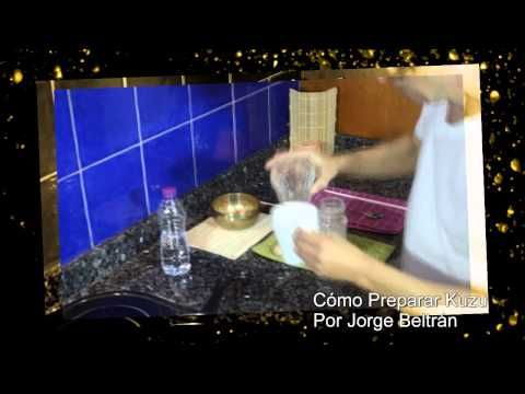 Como Preparar Kuzu - Por Jorge Beltrán - YouTube