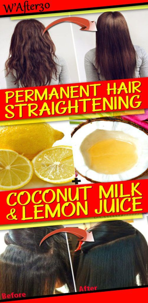 Permanent Hair Straightening With Coconut Milk And Lemon Juice