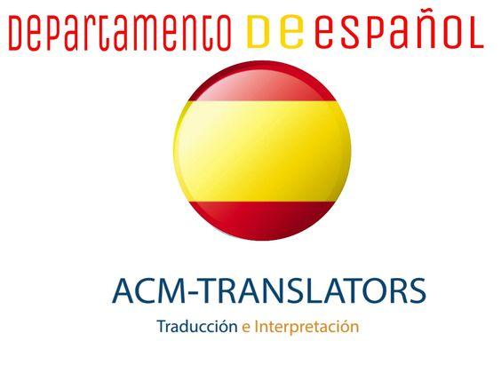 Departamento de Español #traductores #translators #interpretes #acmtranslators #acm-translators #españa #spain