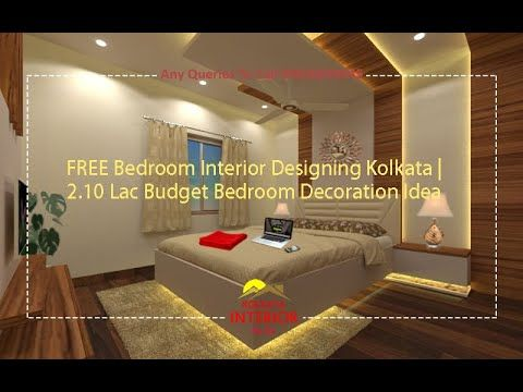 Free Bedroom Interior Designing Kolkata 2 10 Lac Budget Bedroom Decora 10x10 Bedroom Design Bedroom Interior Bedroom Designs India