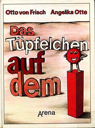 Das Tüpfelchen auf dem i von Otto von Frisch…