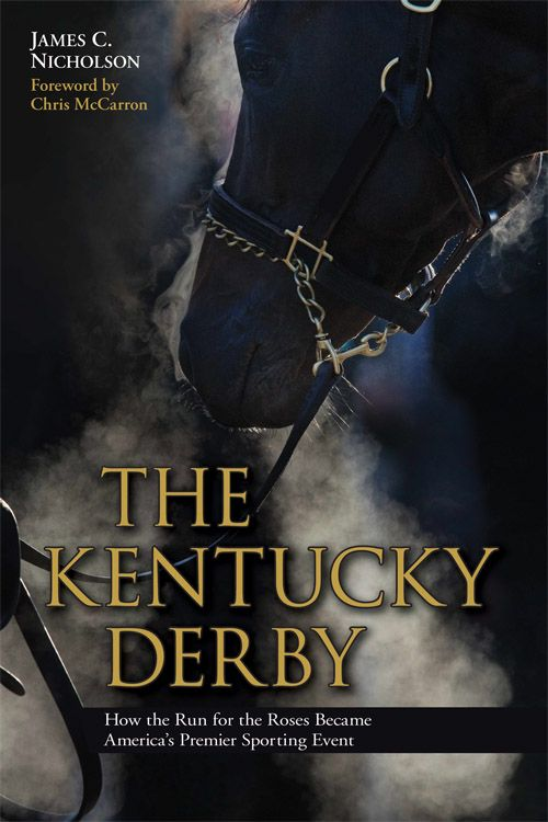 The Kentucky Derby: How The Run for the Roses Became America's Premier Sporting Event. This book follows the progress of the Derby through the decades as it ...