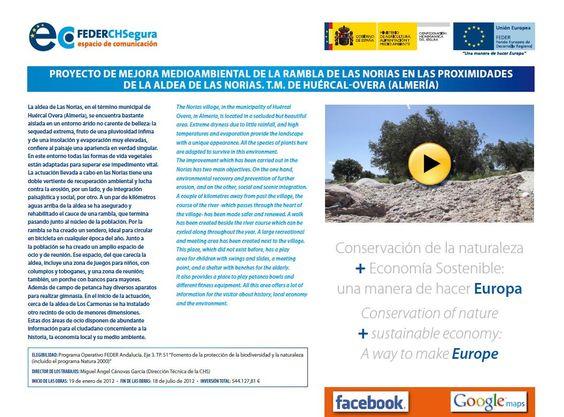 DIPTICO INTERACTIVO ACTUACIÓN FEDER Mejora medioambiental de la Rambla de Las Norias, en las proximidades de la aldea de Las Norias. TM Huércal-Overa (Almería) Pincha en el link: ftp://ftp.chsegura.es/FEDER/07F.AN.51.009.06.pdf