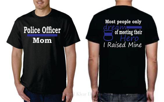 Police Officer Mom - Black, Short Sleeve Police Hero T-Shirt by KKDcustomized on Etsy