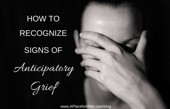 How to Recognize Signs of Anticipatory Grief