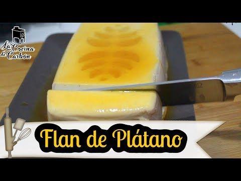 Flan De Plátano Sin Horno Y Sin Huevos Fácil Y Muy Rápido