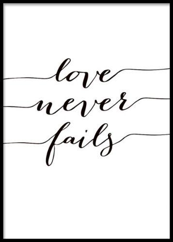 Poster med text, love never fails Tavlor och posters med vackra