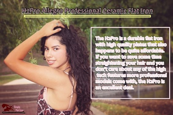 A best straightener is one of the most powerful tools in a woman's beauty kit, but not many people want to spend $100+ on well-known professional brands. Luckily several new hair companies have come on the scene with a range of high quality flat irons that cost less than $50.  #H2Pro Allegro Professional Ceramic Flat Iron