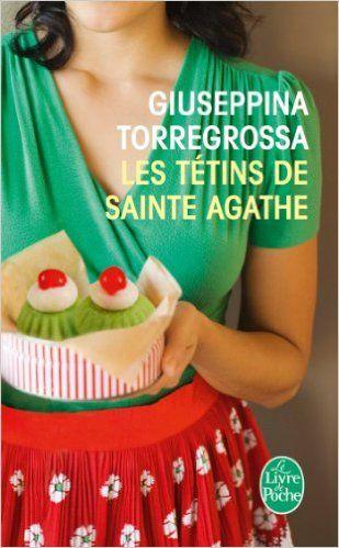 Les Tetins De Sainte Agathe: Amazon.de: Torregrossa: Fremdsprachige Bücher