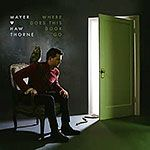 "Mayer Hawthorne ""Where Does This Door Go"""