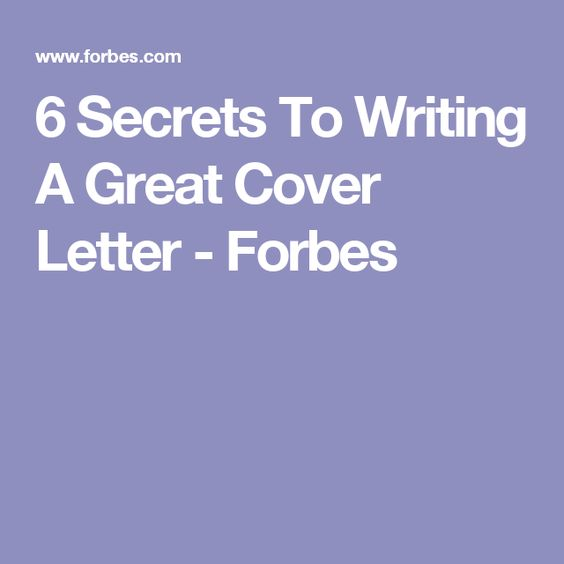 6 secrets to writing a great cover letter writing cover