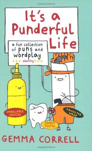 By Gemma Correll It's a Punderful Life by Gemma Correll