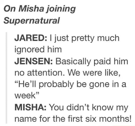 Jensen Ackles, Jared Padalecki and Misha Collins. Ya, he'll be gone in...Never.