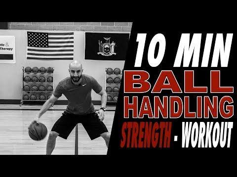 Basketball Dribbling Workout 10 Minute Strength Series Youtube Basketball Workouts Basketball Training Basketball Skills