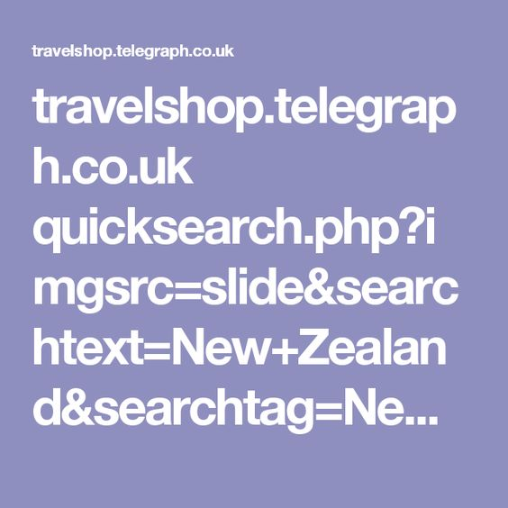 travelshop.telegraph.co.uk quicksearch.php?imgsrc=slide&searchtext=New+Zealand&searchtag=New+Zealand&searchproduct=
