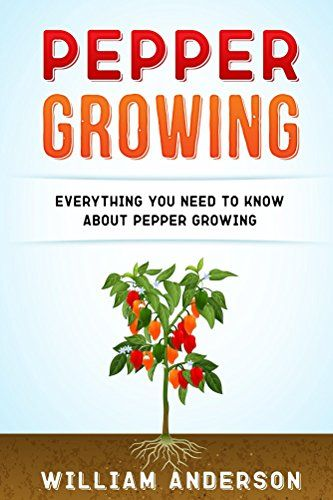 FREE TODAY  -  01/12/2017:  Pepper Growing: Everything You Need to Know About Peppers... https://www.amazon.com/dp/B01NAQJA01/ref=cm_sw_r_pi_dp_x_YK-DybG5DR25Z