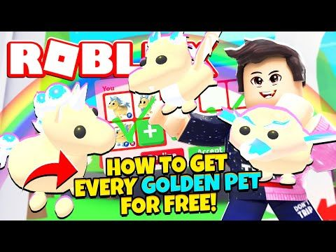 How To Get Every Golden Pet For Free In Adopt Me New Adopt Me Golden Pets Update Roblox Youtube In 2020 Roblox Roblox Funny Roblox Pictures
