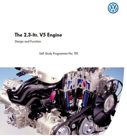 New Post Self Study Program 195 The 2 3 Ltr V5 Engine Has Been Published On Procarmanuals Com Ssp Vw Https Procarmanua Study Program Engineering Study