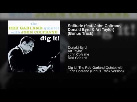 Solitude (feat. John Coltrane, Donald Byrd & Art Taylor)