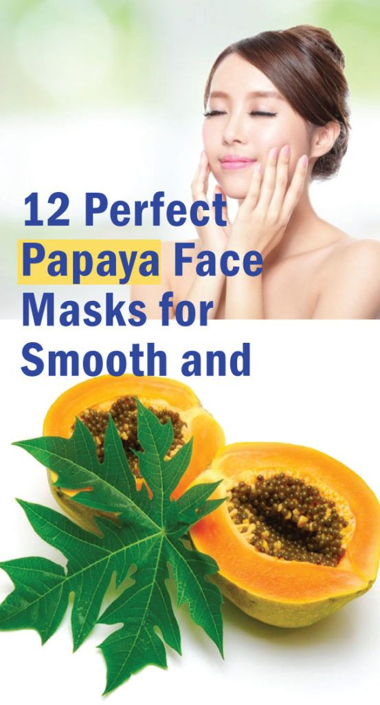 12 Perfect Papaya Face Masks for Smooth and Glowing Skin - adviceneed   Papaya  face mask, Face mask for spots, Avocado face mask recipe