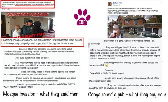 Some protesters did a conga round a pub where Nigel Farage was having lunch. This is Britain First's response - along with lots of homophobic comments and threats of violence. They published protesters names, addresses and phone numbers along with their photographs on their FB page and their Twitter account