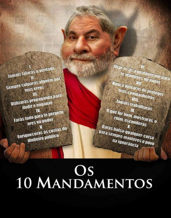Post #FALASÉRIO! : CUMPANHEIRU LULA DO PT LANÇA OS SEUS 10 MANDAMENTO...: