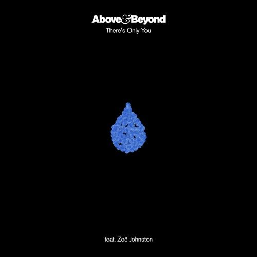 Listen To Above Beyond Feat Zoe Johnston There S Only You