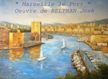 """"""" Marseille le Port """" Huile sur Toile"""