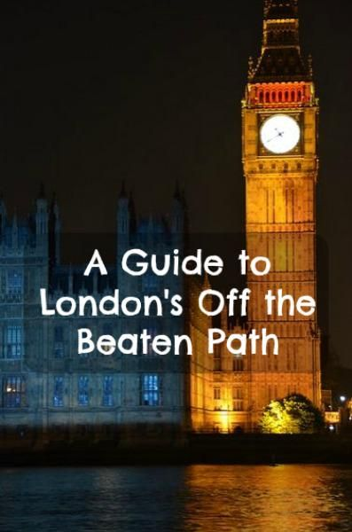 """A Guide to #London's """"Off the Beaten Path"""" attractions. #trips #travel"""