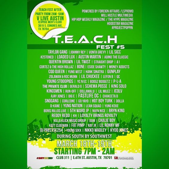 It TIME #SOUTHBYSOUTHWEST #SXSW AUSTIN TX THIS YEAR IS THE YEAR FOR #TEACHFEST5 TO TAKE IT TO THE NXT LEVEL. WE ARE PROUD TO PRESENT #TEACHFEST CREATED BY @faacapo n #LILSICC This Year We Are Powered By #hiphopweeklymagazine & #thehypemagazine an @hoodstarmagazine of course My Boyz @dkaneofficial an the 1 an Only @bitchitslilchris .We have over 50Companies involved an All n attendance Mar 18th n 19th Club 311 e 6th st #Austin #Tx During #SOUTHBYSOUTHWEST FROM 2am-2pm S/O Our Official sponsor…