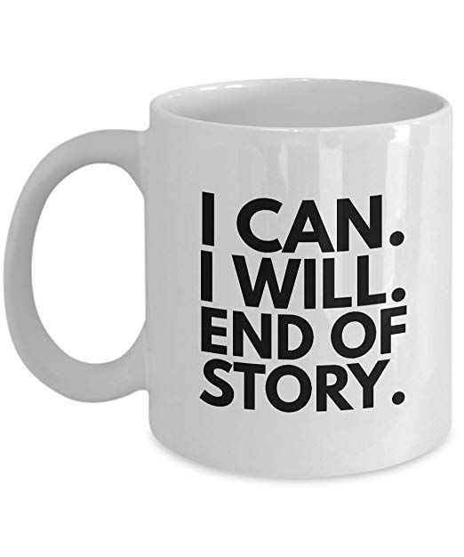 Mugs With Quotes Funny Inspirational Coffee Mugs