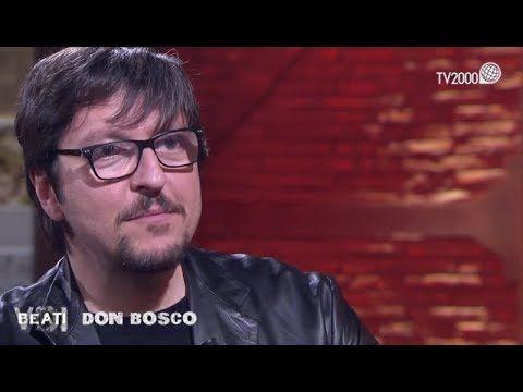 Beati Voi San Giovanni Bosco Puntata Del 14 Marzo 2018