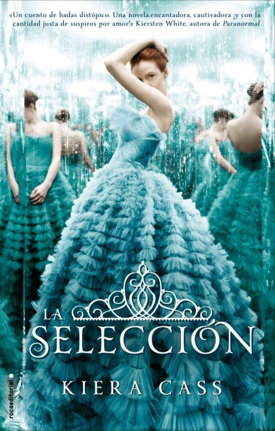 Trilogía La selección - Libros 1# y 2# (Kiera Cass)   El Ojo Lector