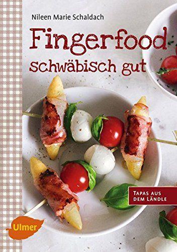 Fingerfood - schwäbisch gut: Tapas aus dem Ländle von Nil... https://www.amazon.de/dp/3800103729/ref=cm_sw_r_pi_dp_6MJrxbB7CVXWZ