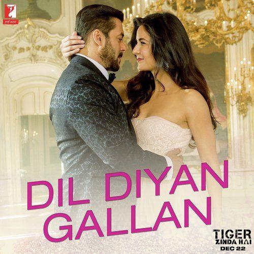 Dil Diyan Gallan Atif Aslam Tiger Zinda Hai Full Mp3 Song Download Mp3 Song Download Mp3 Song Pretty Songs