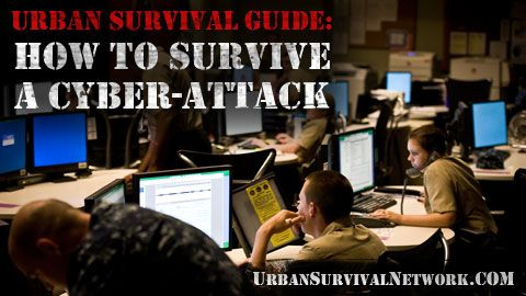 Urban Survival Guide – How to Survive a Cyber-Attack | Urban Survival Network