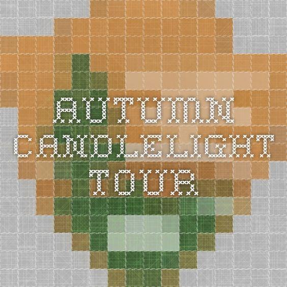 Autumn Candlelight Tour